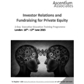 Investor Relations and Fundraising for Private Equity - London - June 2015