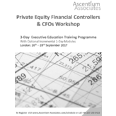 Private Equity Financial Controllers and CFOs Workshop - London - September 2017